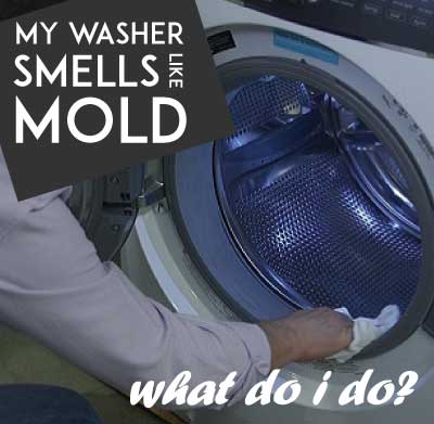 my-washer-smells-like-mold-what-do-i-do