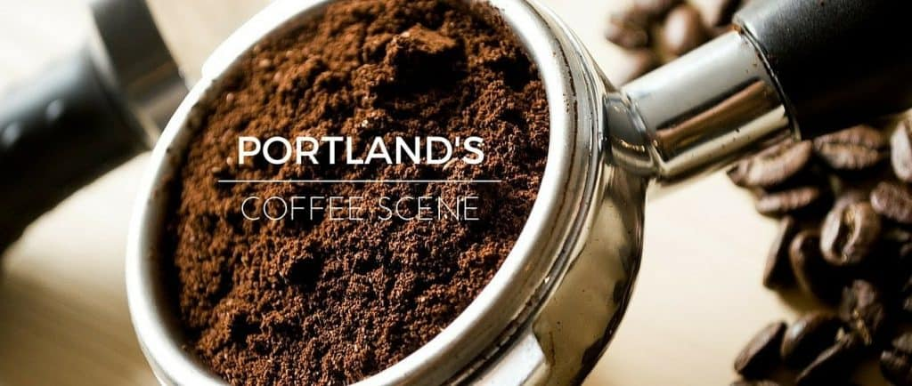 5 Must Visit Coffee Houses in Portland, OR