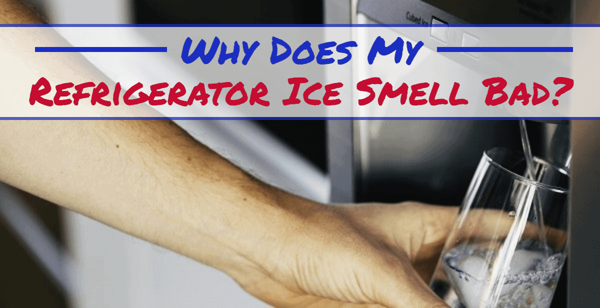 samsung refrigerator water smells bad